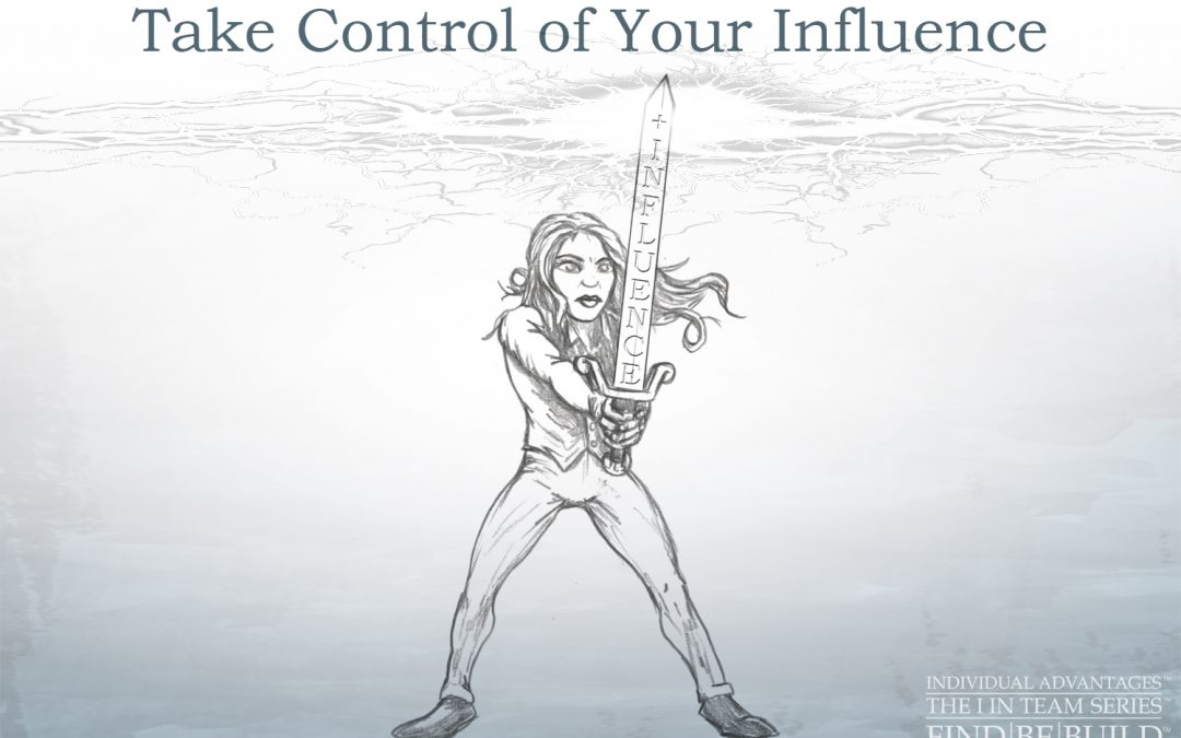 Take Control of Your Influence
