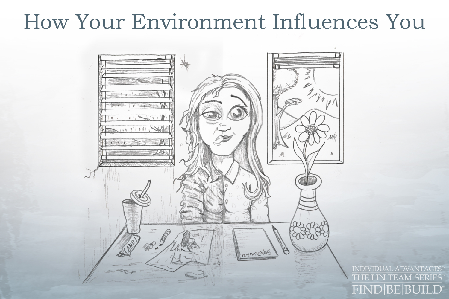 environmental influence